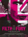 The Filth and the Fury (La Mugre y la Furia)